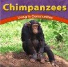 9780736826136: Chimpanzees: Living in Communities (The Wild World of Animals)