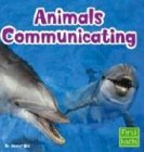 9780736826266: Animals Communicating (Learn about Animal Behavior)