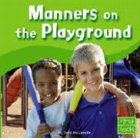 9780736826471: Manners on the Playground