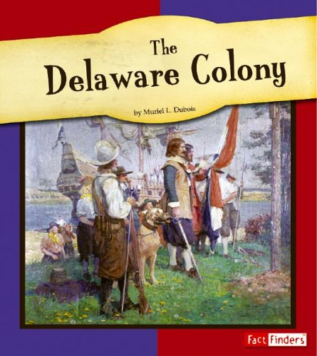 9780736826730: The Delaware Colony (The American Colonies)