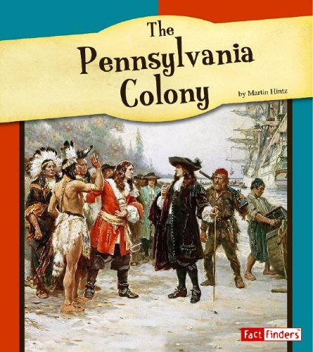 The Pennsylvania Colony (Fact Finders: American Colonies): Hintz, Martin