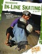 9780736827089: Aggressive In-Line Skating (X-Sports)