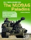9780736827232: Self-Propelled Howitzers: The M109A6 Paladins (War Machines)