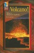 Volcano!: When a Mountain Explodes: Red Brick Learning