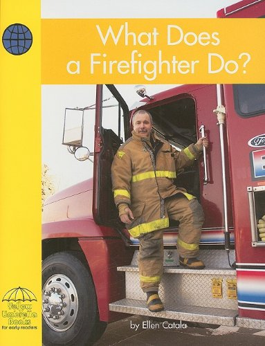 9780736828703: What Does a Firefighter Do? (Yellow Umbrella Early Level)
