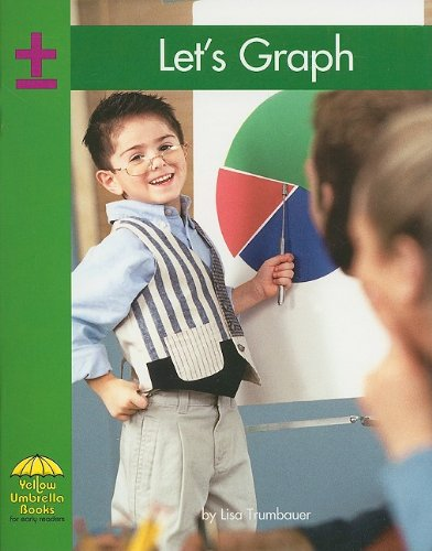 9780736828918: Let's Graph (Yellow Umbrella Early Level)