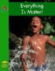 Everything Is Matter! (Science): Bauer, David