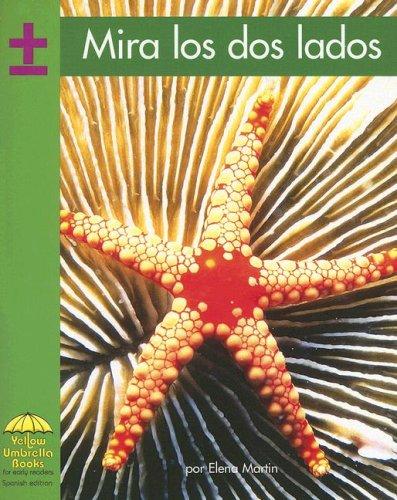 9780736829724: Mira los dos lados (Yellow Umbrella Spanish Early Level) (Spanish Edition)