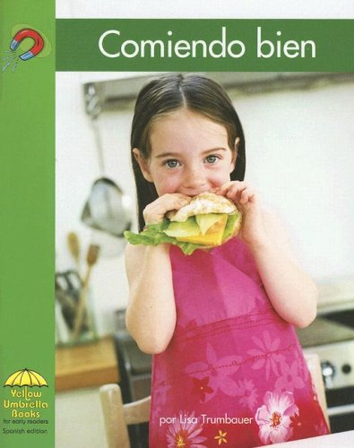 Comiendo bien (Yellow Umbrella Spanish Early Level) (Spanish Edition): Trumbauer, Lisa