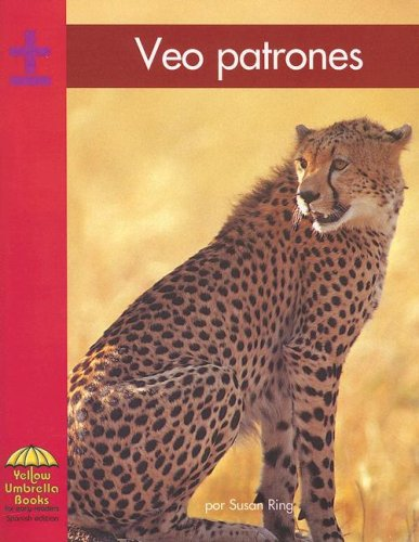Veo patrones (Yellow Umbrella Spanish Emergent Level) (Spanish Edition) (0736830804) by Susan Ring