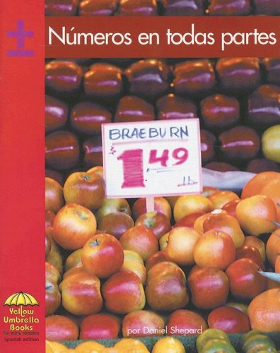9780736830812: Números en todas partes (Yellow Umbrella Spanish Emergent Level) (Spanish Edition)