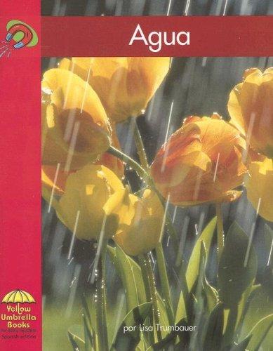 Agua (Yellow Umbrella Spanish Emergent Level) (Spanish Edition): Trumbauer, Lisa