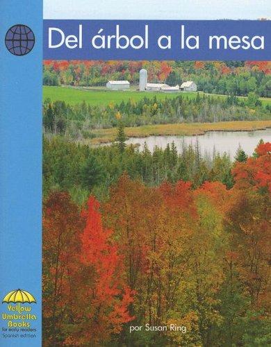 9780736830911: Del árbol a la mesa (Yellow Umbrella Spanish Emergent Level) (Spanish Edition)