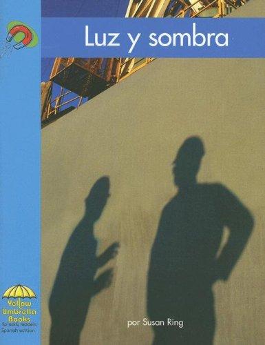 9780736831048: Luz y sombra (Yellow Umbrella Spanish Emergent Level) (Spanish Edition)
