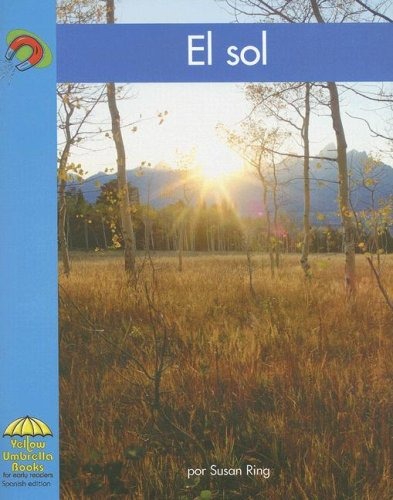 9780736831062: El sol (Yellow Umbrella Spanish Emergent Level) (Spanish Edition)