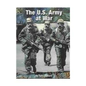The U.S. Army at War (On the Front Lines): Sievert, Terri