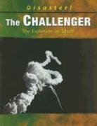 9780736833103: The Challenger: The Explosion on Liftoff (Disaster!)