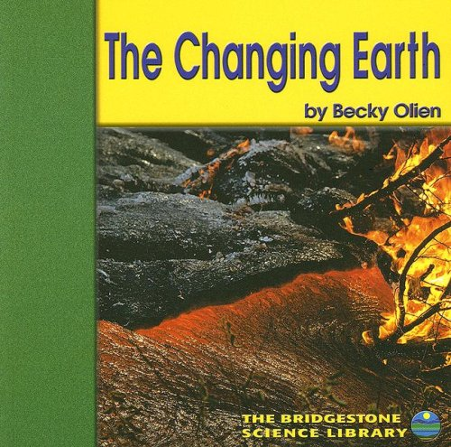 9780736833646: The Changing Earth (Exploring the Earth)