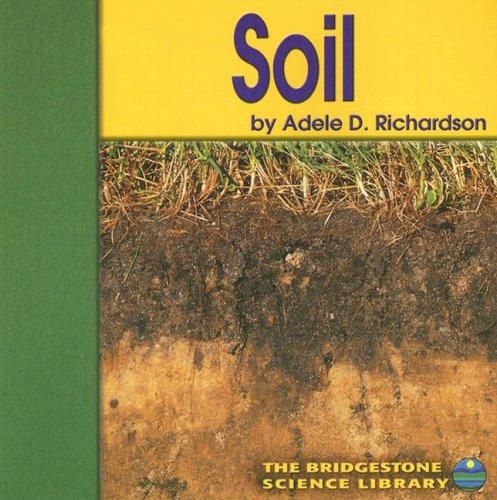 9780736833677: Soil (Exploring the Earth)