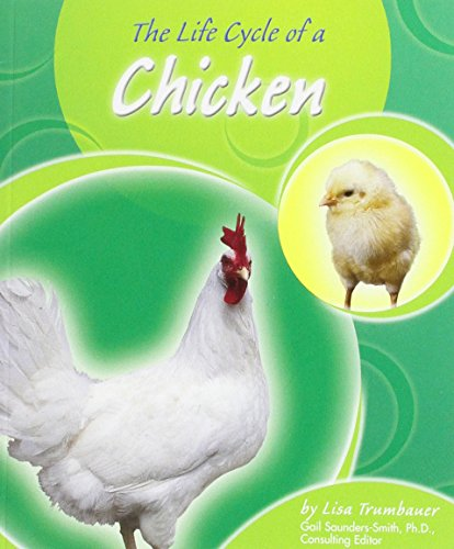 9780736833929: The Life Cycle of a Chicken (Life Cycles)