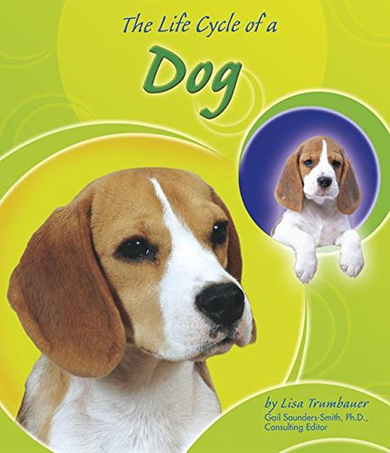 9780736833943: The Life Cycle of a Dog (Life Cycles)
