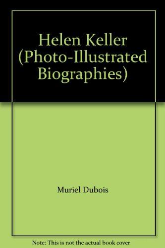 9780736834339: Helen Keller (Photo-Illustrated Biographies)