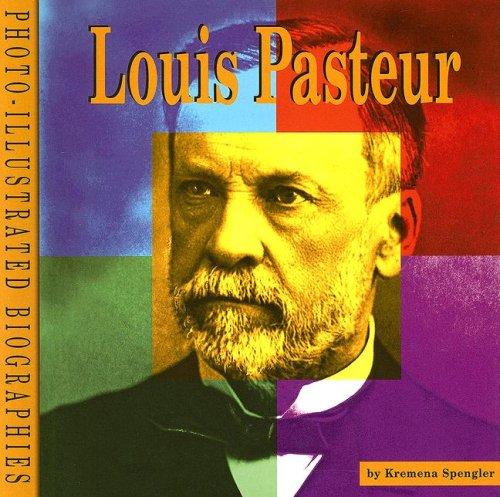 9780736834414: Louis Pasteur (Photo-Illustrated Biographies)