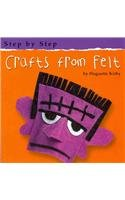 9780736834476: Crafts from Felt (Step by Step)
