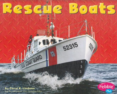 Rescue Boats (Mighty Machines): Carol K. Lindeen