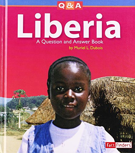 9780736837552: Liberia: A Question and Answer Book (Questions and Answers: Countries)
