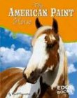 9780736837637: The American Paint Horse