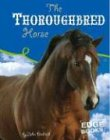 9780736837682: The Thoroughbred Horse (Horses)