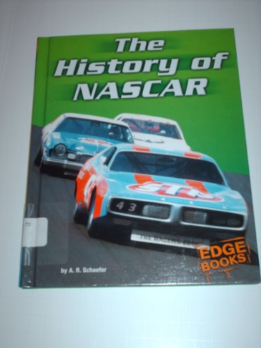 The History of NASCAR (NASCAR Racing): A. R. Schaefer