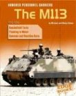 9780736837774: Armored Personnel Carriers: The M113 (War Machines)