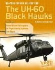 9780736837804: Weapons Carrier Helicopters: The UH-60 Black Hawks (War Machines)