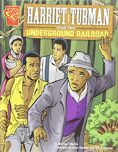 9780736838290: Harriet Tubman and the Underground Railroad (Graphic History)
