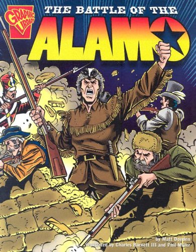9780736838320: The Battle of the Alamo (Graphic History)