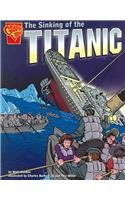 9780736838344: The Sinking of the Titanic (Graphic History)