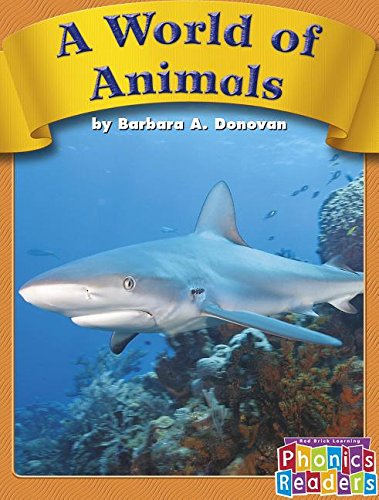 9780736839389: A World of Animals (Phonics Readers Books 37-72)