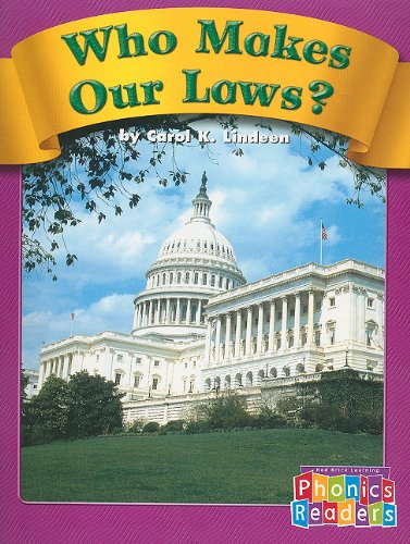 9780736839525: Who Makes Our Laws? (Phonics Readers Books 37-72)