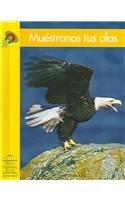 9780736841658: Muéstranos tus alas (Yellow Umbrella Spanish Early Level) (Spanish Edition)