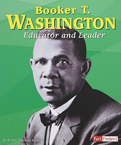 9780736843430: Booker T. Washington: Educator and Leader (Fact Finders Biographies: Great African Americans)