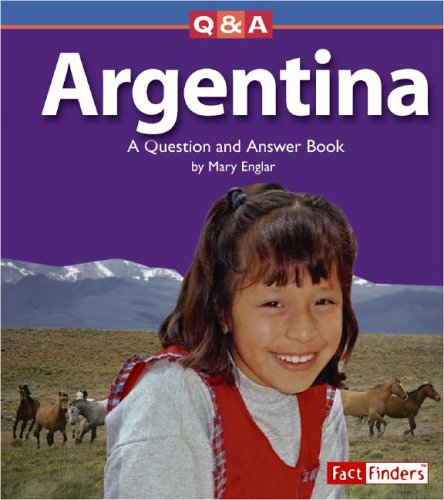 9780736843508: Argentina: A Question and Answer Book (Questions and Answers: Countries)