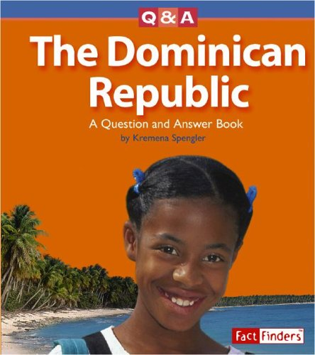 The Dominican Republic: A Question and Answer Book (Questions and Answers: Countries): Kremena T. ...