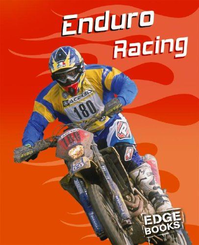Enduro Racing (Edge Books, Dirt Bikes): Healy, Nick
