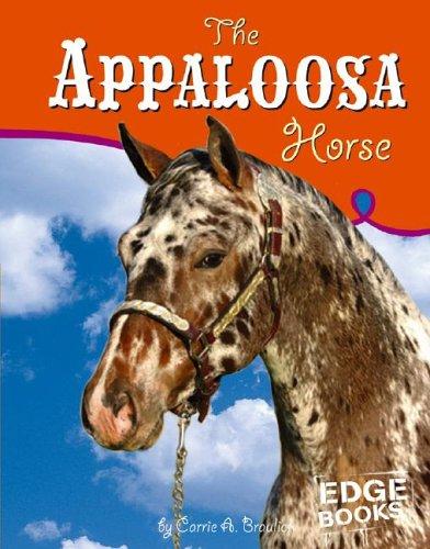 9780736843720: The Appaloosa Horse (Horses)