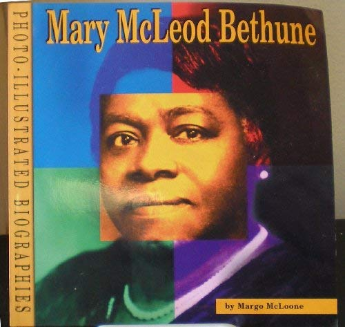 9780736844710: Mary McLeod Bethune: A Photo-Illustrated Biography (Photo-Illustrated Biographies)
