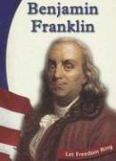 Benjamin Franklin (The American Revolution Biographies): Gregson, Susan R.