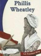 Phillis Wheatley (Let Freedom Ring): Gregson, Susan R.