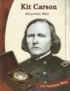 Kit Carson: Mountain Man (Exploring the West: Tracey Boraas